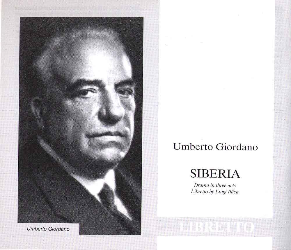 UMBERTO GIORDANO - SIBERIA - DRAMMA IN TRE ATTI - LIBRETTO DI LUIGI ...