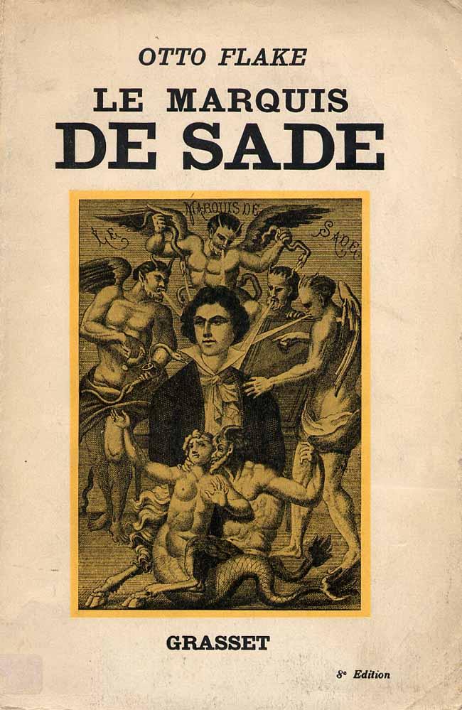 The Marquis de Sade - An Essay